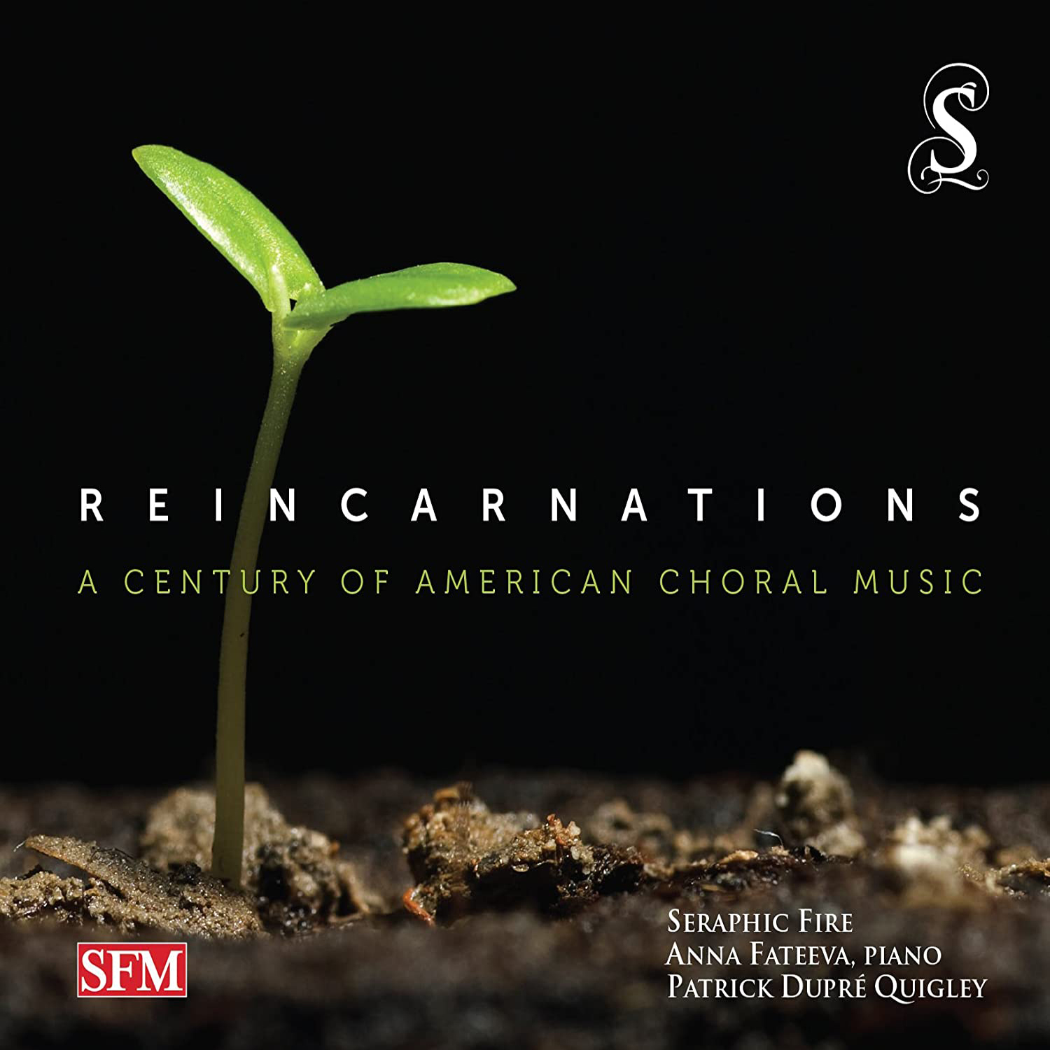 The Light of Common Day Seraphic Fire, Reincarnations: A Century of American Choral Music, Seraphic Fire Media
